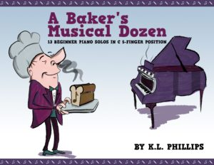 A Baker's Musical Dozen – 13 Beginner Piano Solos in C 5-Finger Position