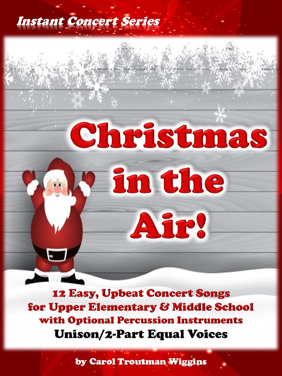 Christmas In the Air! (Unison/2-Part)