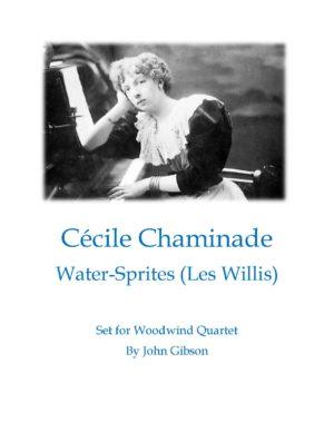 Cecile Chaminade – Water Sprites set for woodwind quartet