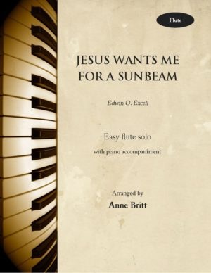 Jesus Wants Me for a Sunbeam – Flute & Piano