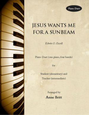 Jesus Wants Me for a Sunbeam – Elementary Student/Teacher Piano Duet