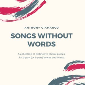 SONGS WITHOUT WORDS (choral collection)
