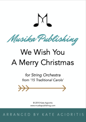 We Wish You A Merry Christmas – String Orchestra