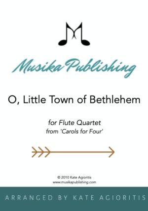 O Little Town of Bethlehem – Flute Quartet