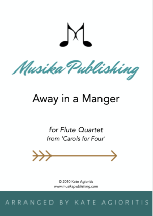 Away in a Manger – Flute Quartet