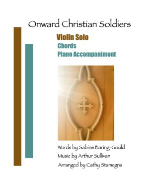 Onward Christian Soldiers (String Solo, Chords, Piano Accompaniment)