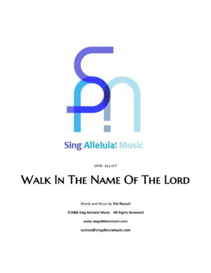 Walk In The Name Of The Lord