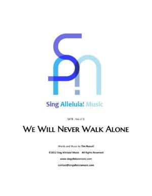 We Will Never Walk Alone