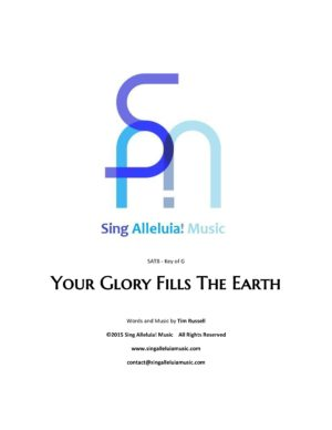 Your Glory Fills The Earth