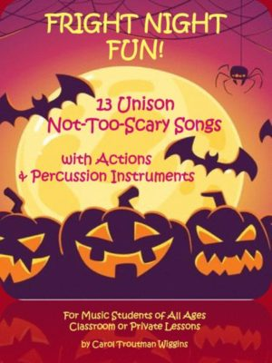 Fright Night Fun – 13 Unison Not-Too-Scary-Songs