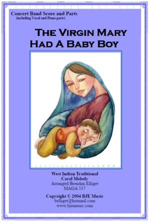 The Virgin Mary Had A Baby Boy (Christmas) – Concert Band