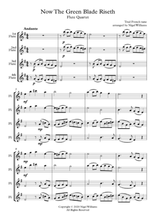 Now The Green Blade Riseth, for Flute Quartet