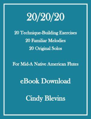 20/20/20, for Mid-A Native American Flute