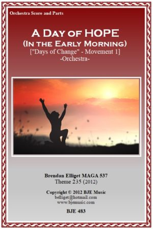"""A Day of Hope – In the Early Morning (""""Days of Change"""" – Mov. 1) – Orchestra"""