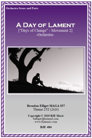 """A Day of Lament (""""Days of Change"""" – Mov. 2) – Orchestra"""