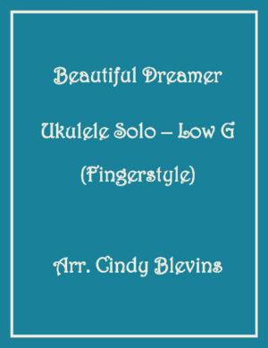 Beautiful Dreamer, Ukulele Solo, Fingerstyle, Low G