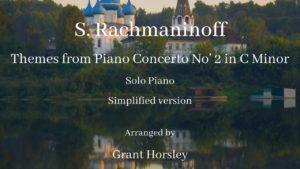 S.Rachmaninoff- Themes from Piano Concerto No 2- Solo Piano (simplified version)