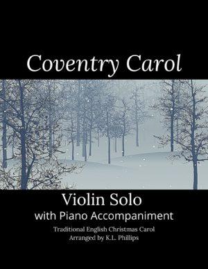 Coventry Carol – Violin Solo with Piano Accompaniment