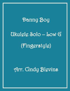 Danny Boy, Ukulele Solo, Fingerstyle, Low G