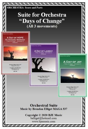 """Suite for Orchestra – """"Days of Change"""" – All 3 movements"""
