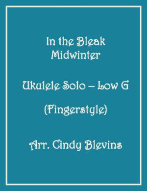 In the Bleak Midwinter, Ukulele Solo, Fingerstyle, Low G