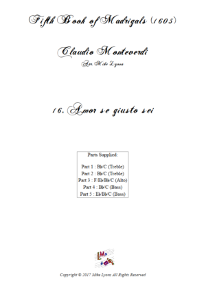 Flexi Quintet – Monteverdi, 5th Book of Madrigals (1605) – 16. Amor, se giusto sei