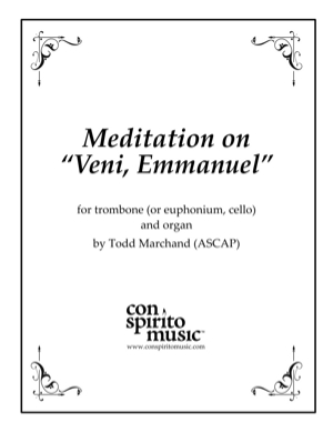 "Meditation on ""Veni, Emmanuel"" — trombone, organ"
