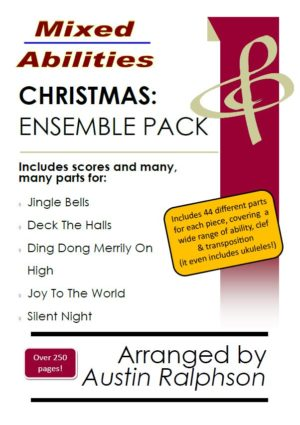 COMPLETE Christmas ensemble pack (5 pieces) – Mixed Abilities Ensembles for Classroom and Instrumental Groups
