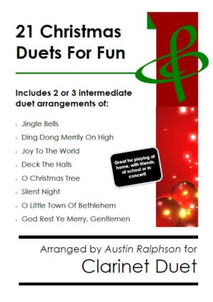 21 Christmas Clarinet Duets for Fun – various levels