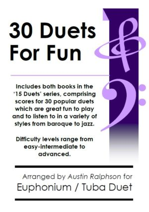COMPLETE Book of 30 Euphonium and Tuba Duets for Fun (popular classics volumes 1 and 2)