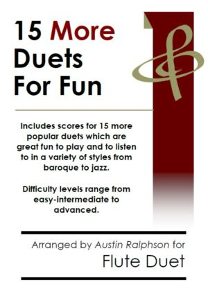 15 More Flute Duets for Fun (popular classics volume 2)