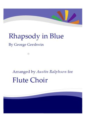 Rhapsody In Blue – flute choir / flute ensemble