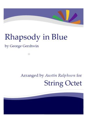 Rhapsody In Blue – string ensemble / string octet / string orchestra