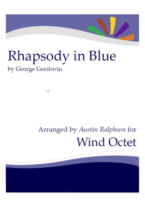 Rhapsody In Blue – wind octet / wind ensemble