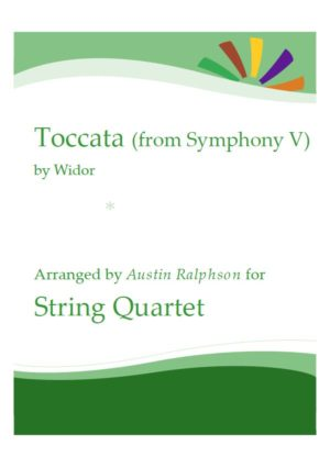 Widor's Toccata from Symphony No. 5 – string quartet / string ensemble / string orchestra