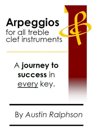 Arpeggio book (arpeggios) for all TREBLE CLEF instruments