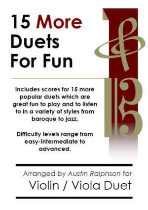 15 More Violin and Viola Duets for Fun (popular classics volume 2)