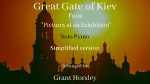 """Great Gate of Kiev"" M Moussorsky- Solo Piano -Simplified version"