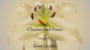 """""""Peace"""" for Clarinet and Piano- Intermediate"""