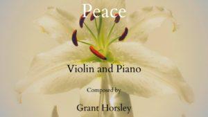 """""""Peace"""" for Violin and Piano- Intermediate"""