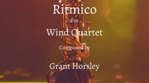 """RITMICO"" Original Concert Piece for Wind Quartet"