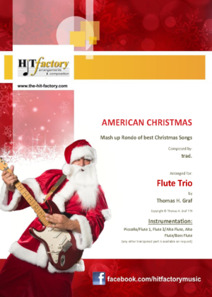 American Christmas – Mash up Rondo of best Christmas Songs – Flute Trio