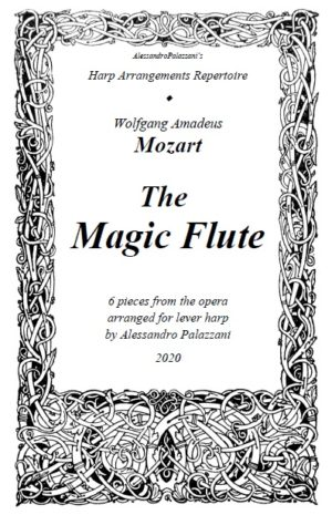 The Magic Flute – 6 pieces from Mozart's opera arranged for solo lever harp