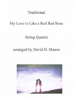 My Love is Like a Red Red Rose – String Quartet