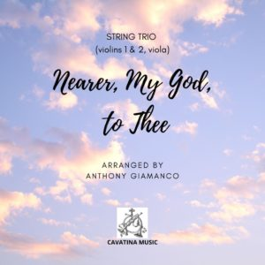 NEARER, MY GOD, TO THEE – string trio
