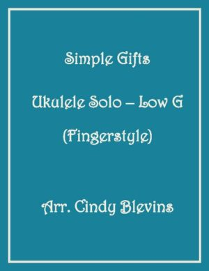 Simple Gifts, Ukulele Solo, Fingerstyle, Low G
