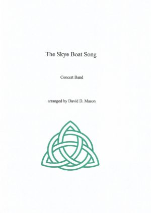 The Skye Boat Song – Concert Band