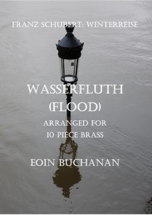 Winterreise: Wasserfluth (Flood) for 10 piece brass