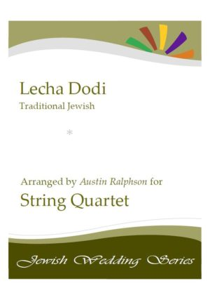 Lecha Dodi לכה דודי (Jewish Wedding / Jewish Sabbath / Kabbalat Shabbat) – string quartet