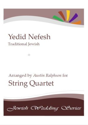 Yedid Nefesh יְדִיד נֶפֶש (Jewish Wedding / Jewish Sabbath / Kabbalat Shabbat) – string quartet